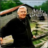 I Love to Tell the Story: 25 Timeless Hymns von Andy Griffith