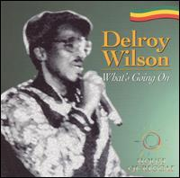What's Going On von Delroy Wilson