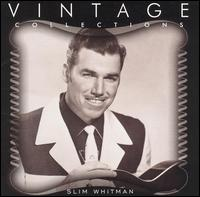 Vintage Collections Series von Slim Whitman