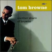 Another Shade of Browne von Tom Browne