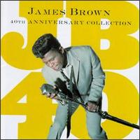 JB40: 40th Anniversary Collection von James Brown