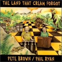 Land That Cream Forgot von Pete Brown
