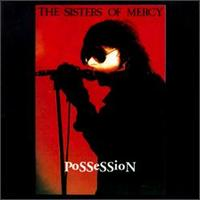 Possession von The Sisters of Mercy