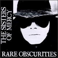 Rare Obscurities von The Sisters of Mercy