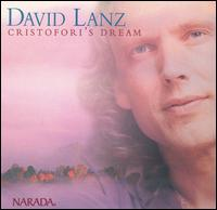 Cristofori's Dream [Bonus Tracks] von David Lanz
