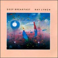 Deep Breakfast von Ray Lynch