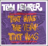 That Was the Year That Was von Tom Lehrer