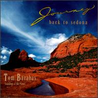 Journey Back to Sedona von Tom Barabas