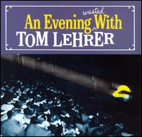 Evening Wasted with Tom Lehrer von Tom Lehrer