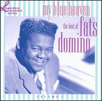 My Blue Heaven: The Best of Fats Domino von Fats Domino