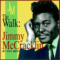 Walk: Jimmy McCracklin at His Best von Jimmy McCracklin