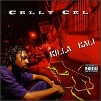 Killa Kali von Celly Cel