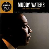 His Best: 1947 to 1955 von Muddy Waters