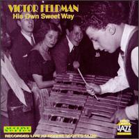 His Own Sweet Way von Victor Feldman