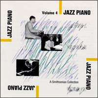 Smithsonian Collection of Jazz Piano, Vol. 4 von Various Artists