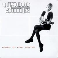 Learn to Play Guitar von Gigolo Aunts