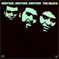 Brother, Brother, Brother von The Isley Brothers