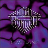 Neverland von Night Ranger