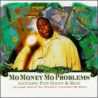 Mo Money Mo Problems [US #2] von The Notorious B.I.G.