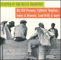 Steeped in the Blues Tradition von Various Artists