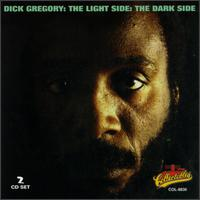 Light Side: The Dark Side von Dick Gregory