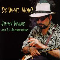 Do What, Now? von Jimmy Vivino