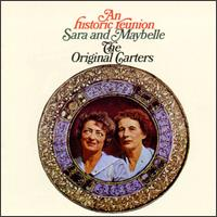 Historic Reunion: Sara and Maybelle The Original Carters von Mother Maybelle Carter