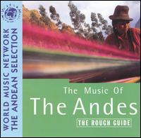 Rough Guide to the Music of the Andes von Various Artists