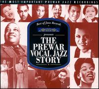 Prewar Vocal Jazz Story: 1923-1945 von Various Artists