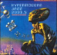 Hypermodern Jazz 2000.5 von Alec Empire