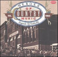 Heroes of Country Music, Vol. 3: Legends of Nashville von Various Artists