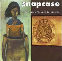 Progression Through Unlearning von Snapcase