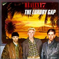 Luxury Gap von Heaven 17