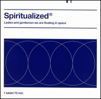 Ladies and Gentlemen We Are Floating in Space von Spiritualized