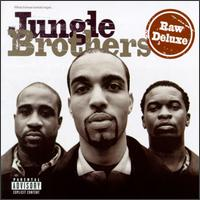 Raw Deluxe von Jungle Brothers