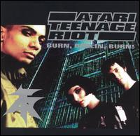 Burn, Berlin, Burn von Atari Teenage Riot
