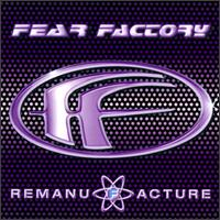 Remanufacture von Fear Factory