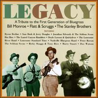 Legacy: A Tribute to the First Generation of Bluegrass von Various Artists