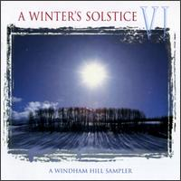 Winter's Solstice, Vol. 6 von Various Artists