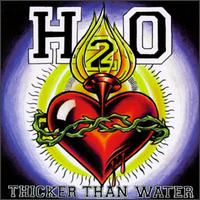 Thicker Than Water von H2O