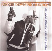 By All Means Necessary von Boogie Down Productions