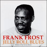 Jelly Roll Blues von Frank Frost