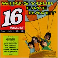Who's Your Fave Rave: Teen Idols 1959-1981 von Various Artists