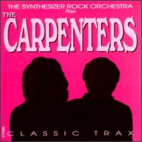Classic Trax of the Carpenters von Synthesizer Rock Orchestra