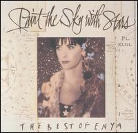 Paint the Sky with Stars: The Best of Enya von Enya