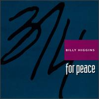 3/4 For Peace von Billy Higgins