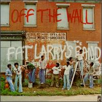Off the Wall von Fat Larry's Band