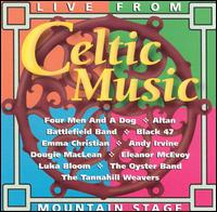 Celtic Music Live from Mountain Stage von Various Artists