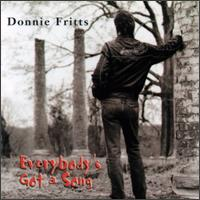 Everybody's Got a Song von Donnie Fritts