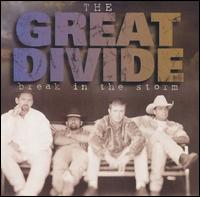Break in the Storm von The Great Divide